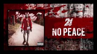 21 Savage  No Peace Prod By Fukk 12 And... @ www.OfficialVideos.Net