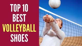10 Best Volleyball Shoes 2018 Reviews - A Guide for Women and Men