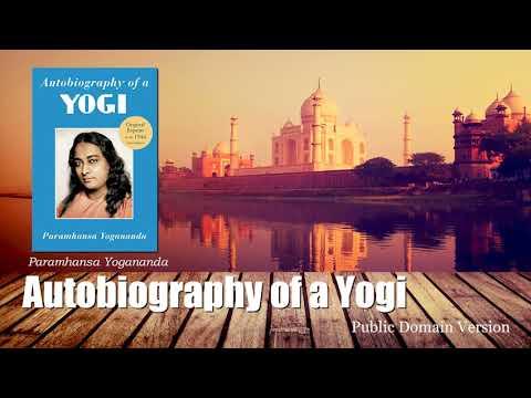 Download Autobiography of a Yogi, Paramahansa Yogananda ( Compiled Chap 25-48 )