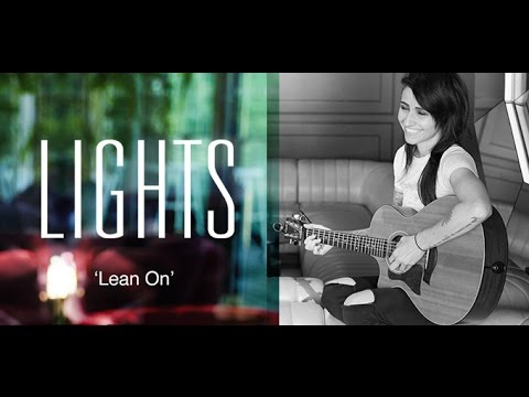 Lights cover of 'Lean On' by Major Lazer