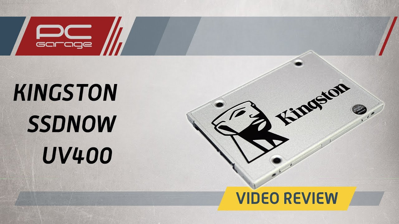 Pc Garage Video Review Ssd Kingston Ssdnow Uv400 240gb Youtube
