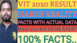 VIT 2020 RESULT HARSH REALITY! Complete facts based on MARKS