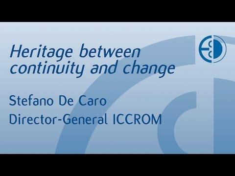 Stefano De Caro: Heritage between continuity and change