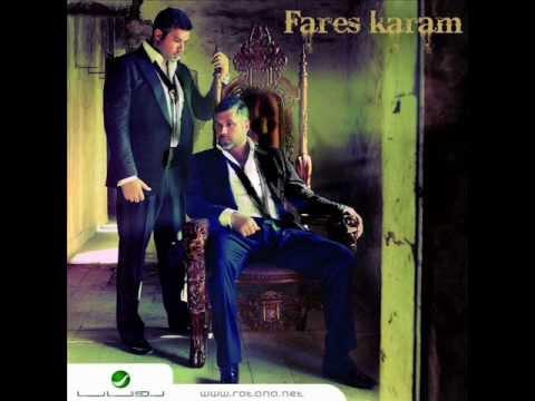 Fares Karam - Al 3asmeh / فارس كرم - العاصمة