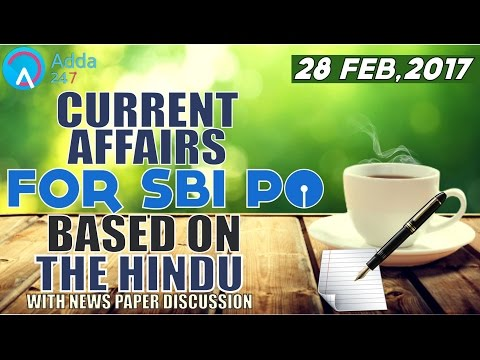 Watch Live: Current Affairs for SBI PO 2017 Based on The Hindu Newspaper