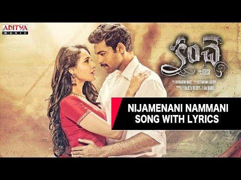 Nijamenani Nammani Song With Lyrics - Kanche Songs - Varun Tej, Pragya Jaiswal