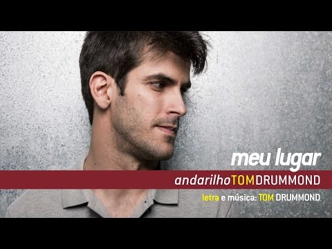 MEU LUGAR - Tom Drummond