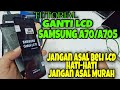 - Tutorial Ganti Lcd Samsung A70 A705 // How To Replace The SAMSUNG A70 Lcd