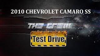 THE CREW (beta) - 2010 CHEVROLET CAMARO SS TEST DRIVE