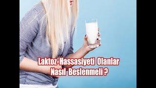 Laktoz Diyeti Nasıl Yapılır ?  /  Laktoz İntoleransı