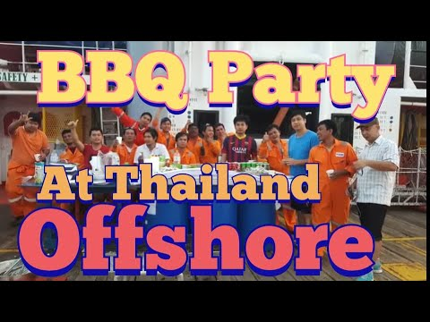 BBQ Party at Thailand Offshore