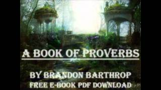 A Book of Proverbs Audio Book by Brandon Barthrop(1/3)