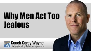 Video Why Men Act Too Jealous download MP3, 3GP, MP4, WEBM, AVI, FLV April 2018