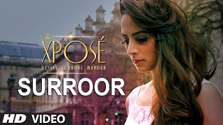 Surroor (Full Video Song) | The Xpose (2014)