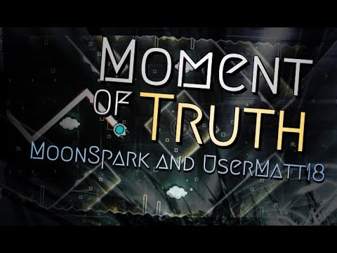 Download Moment Of Truth Moonspark Me And Usermatt18 MP3