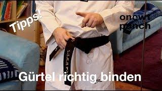 Gürtel beim Kampfsport richtig binden! Taekwondo Karate Kickboxen Judo. One Two Punch zeigt