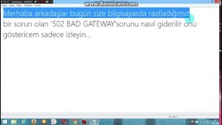'502 BAD GATEWAY 'sorunu