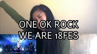FAN REACTION (ONE OK ROCK We Are 18Fes Ver)