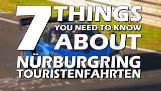 "7 Things You Need to Know About Nürburgring ""Touristenfahrten"""