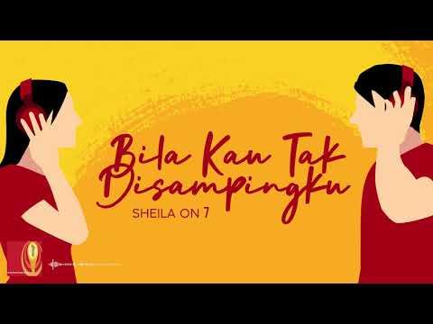 Download Sheila On 7- Bila Kau Tak Disampingku (Official Lyric Video)