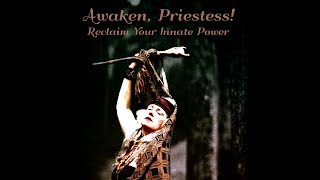 Awaken, Priestess! Retreat