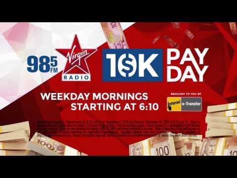 VIRGIN Radio 10K Pay Day