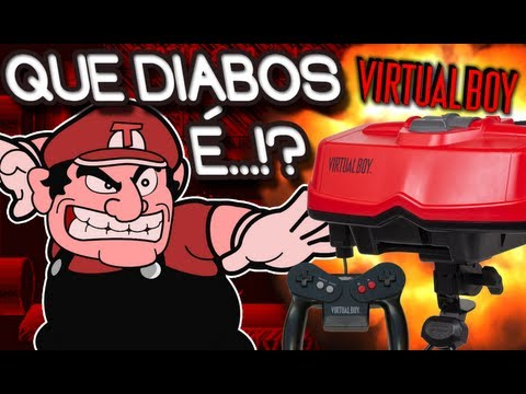 VIRTUAL BOY! - Que diabos é!?