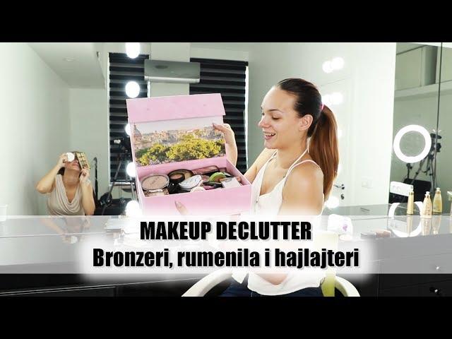 Makeup declutter | Šta čuvam, a šta prosleđujem? Bronzeri, rumenila, hajlajteri