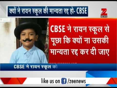CBSE Board sents showcase notice of de-affiliation to Ryan International School