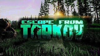 ВЕЧЕРНИЙ TARKOV (Escape...
