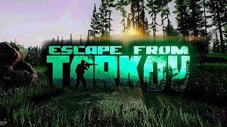 ВЕЧЕРНИЙ TARKOV (Escape...