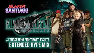 FFVII Remake OST - Those Who Fight Battle Suite