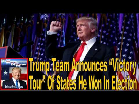 "Trump Team Announces ""Victory Tour"" Of States He Won In Election"