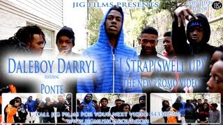 daleboy darryl i strap swell up video directed by jigalowceo