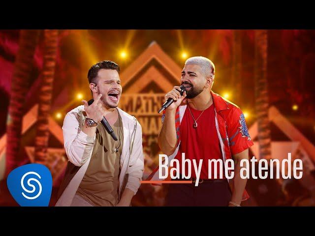 Matheus Fernandes e Dilsinho - Baby Me Atende (Clipe Oficial)