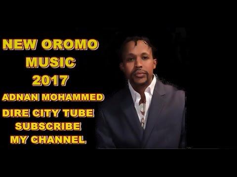 Adnan Mohammed **New Oromo  Music**2017** Naaf himi mee