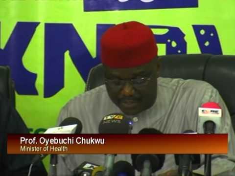 Minister of Health, Professor Onyebuchi Chukwu On Ebola Virus Update