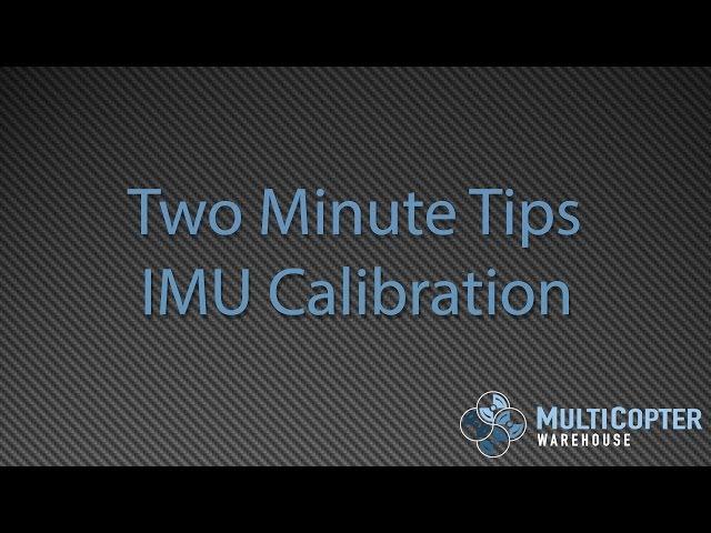 DJI Inspire 1 and Phantom 3 IMU Calibration