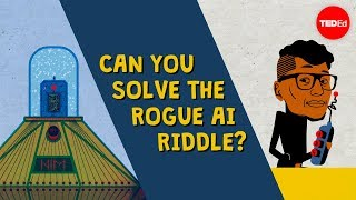 Can you solve the rogue AI riddle? - Dan Finkel