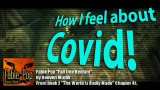 How I feel about Covid: Fall Into Bedlam music video