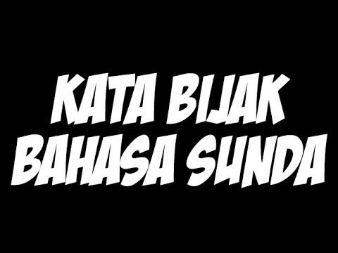 Kata Mutiara Bahasa Sunda Dan Artinya Kata Kata Mutiara Kata Kata Indah Lucu