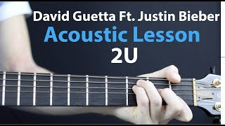 Скачать David Guetta Ft Justin Bieber 2U Acoustic Guitar Lesson