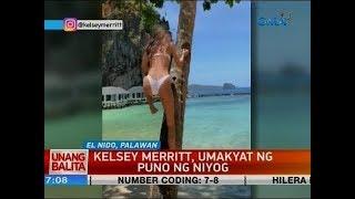 UB: Kelsey Merritt, umakyat ng puno ng niyog