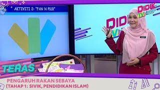 Teras (2021) | Tahap 1: Sivik, Pendidikan Islam – Pengaruh Rakan Sebaya