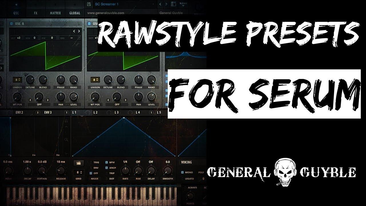 Serum Rawstyle Sounds Vol  1 - Serum Rawstyle Presets