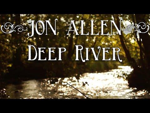 Jon Allen - Deep River (FULL ALBUM)