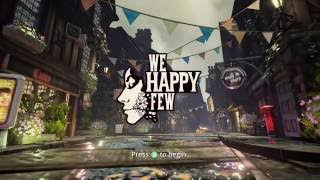 We Happy Few: Happy End