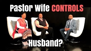 Black Pastor THINKS He's Boss, But His Pastor-Wife CONTROLS Him! (Ep. 9 | Season 4)