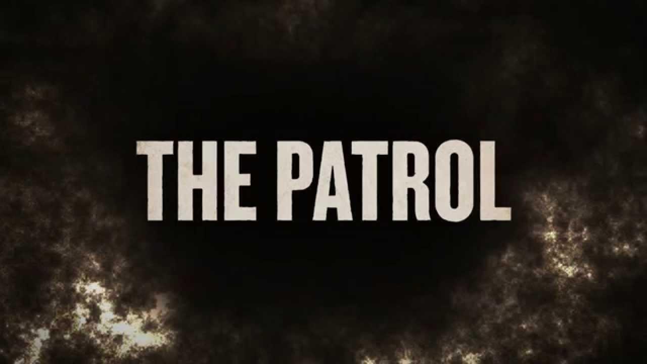 Download The Patrol - Trailer deutsch German HD