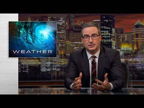 John Oliver Wants to Talk About the Weather on Last Week Tonight